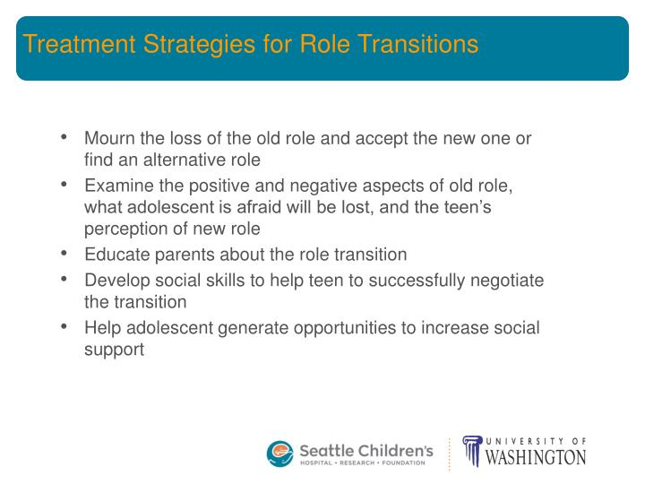Treatment Strategies for Role Transitions