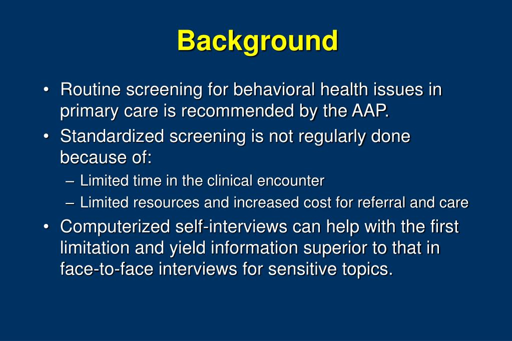 PPT - Behavioral Health Issue Screening and Use of Health