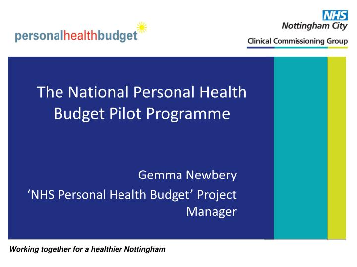 the national personal health budget pilot programme n.