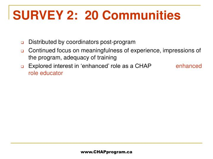 SURVEY 2:  20 Communities