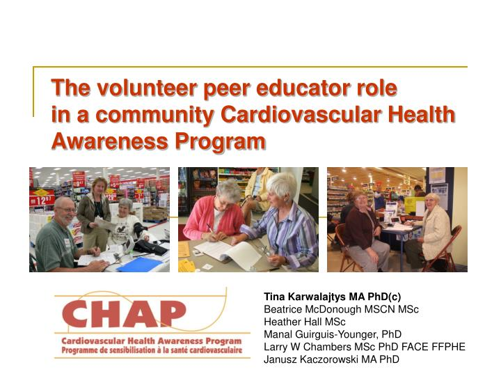 The volunteer peer educator role in a community cardiovascular health awareness program