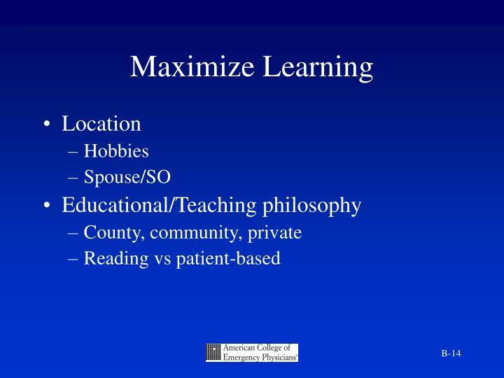 Maximize Learning