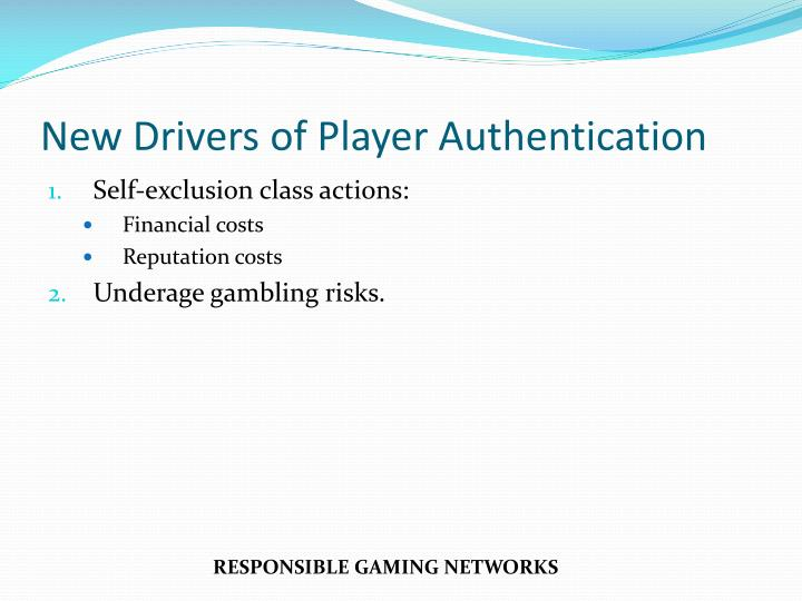 New Drivers of Player Authentication
