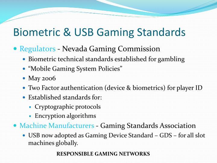Biometric & USB Gaming Standards