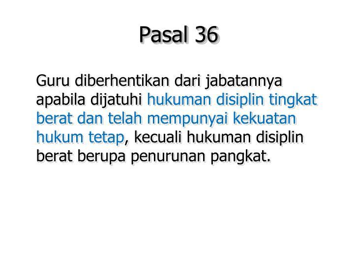 Pasal 36