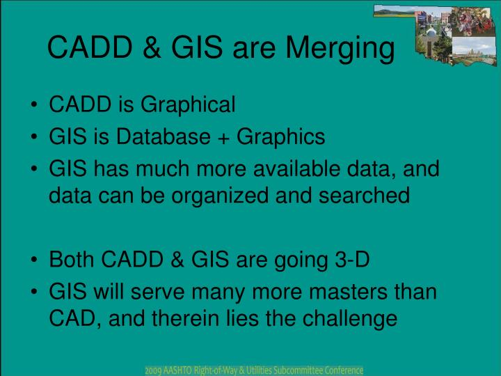 Cadd gis are merging