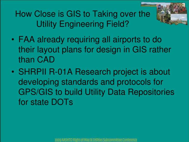 How Close is GIS to Taking over the Utility Engineering Field?