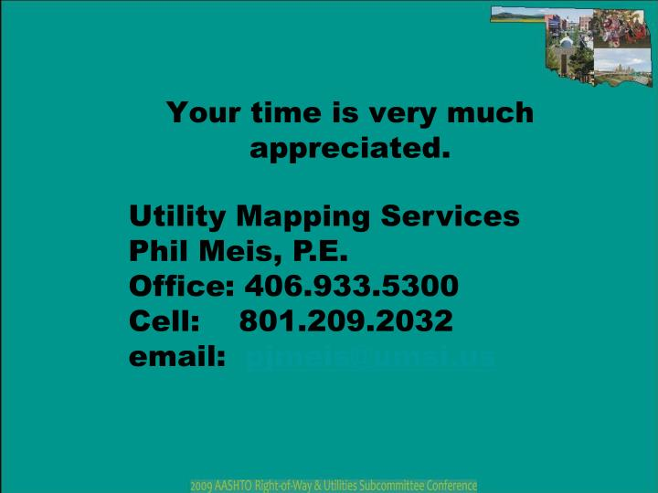 Your time is very much appreciated.