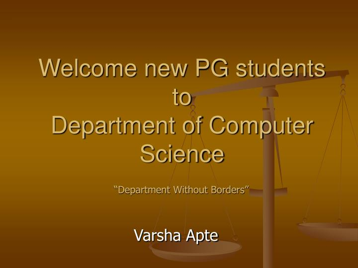 welcome new pg students to department of computer science n.