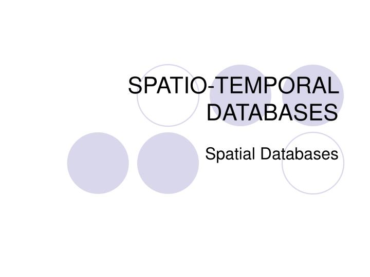 spatio temporal databases n.