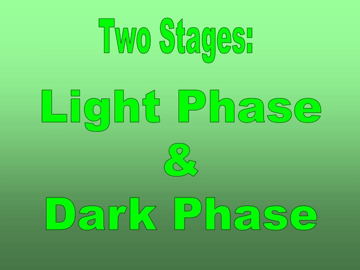 Two Stages:
