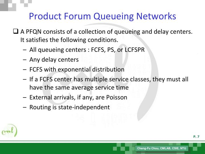 Product Forum Queueing Networks