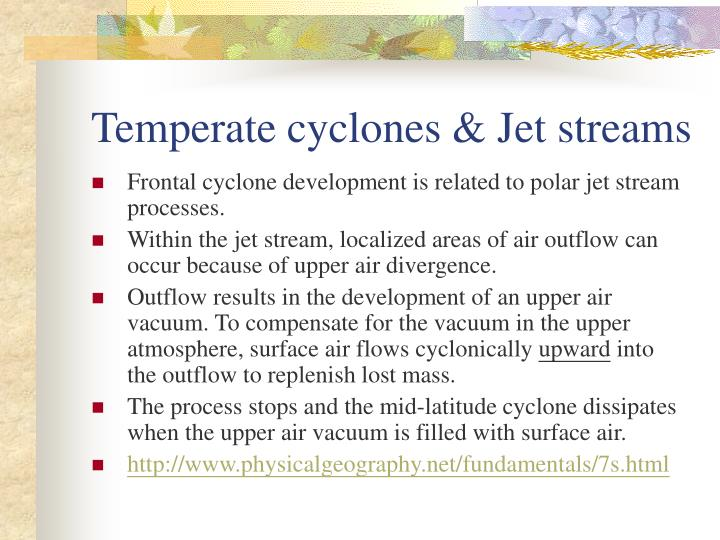 Temperate cyclones & Jet streams