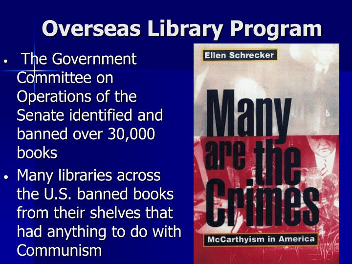 The Government Committee on Operations of the Senate identified and banned over 30,000 books