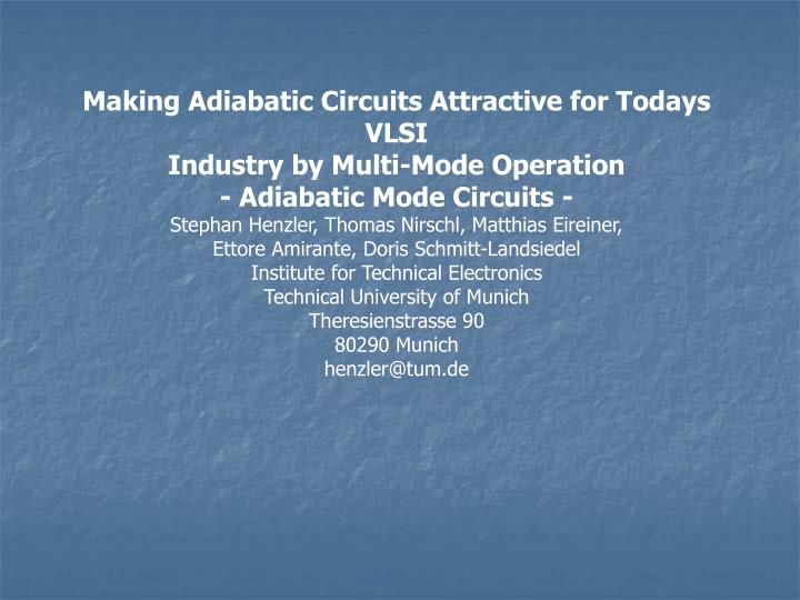 Making Adiabatic Circuits Attractive for Todays VLSI