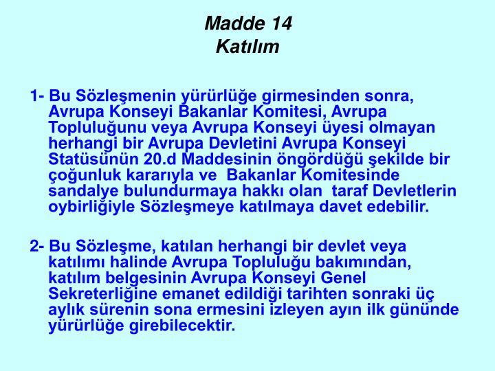 Madde 14