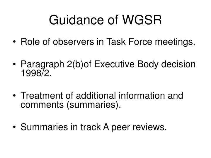 Guidance of WGSR