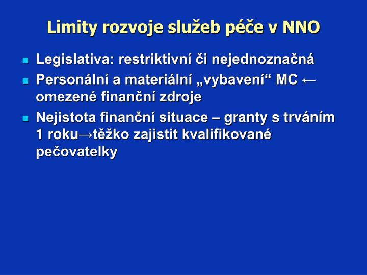 Limity rozvoje služeb péče v NNO