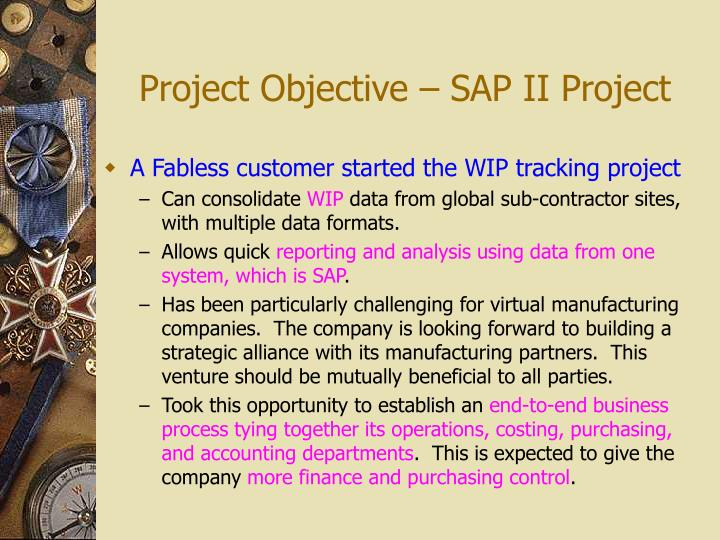 Project Objective – SAP II Project