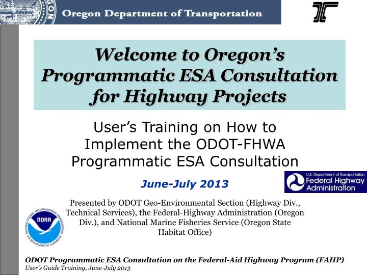 welcome to oregon s programmatic esa consultation for highway projects n.