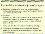 eventualities are direct objects of thoughts