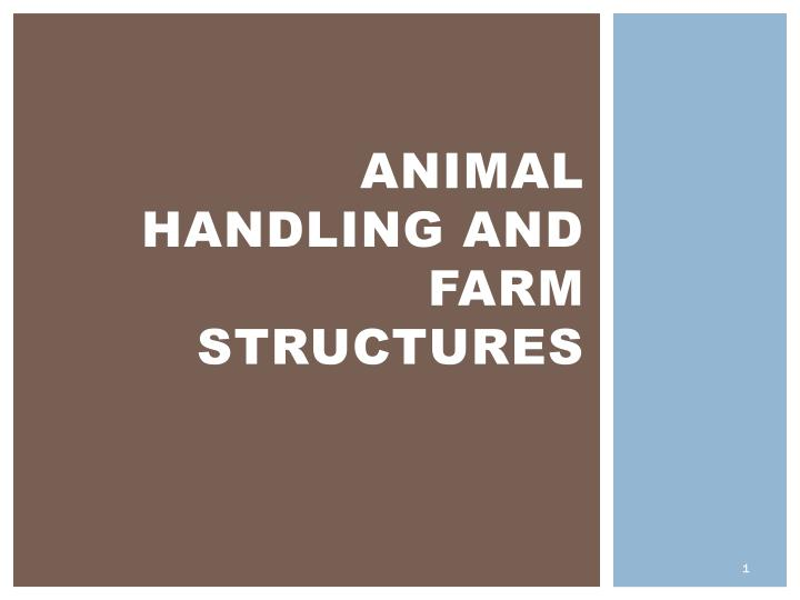 animal handling and farm structures n.