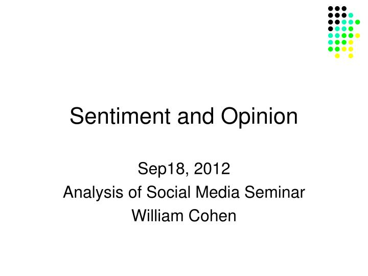 sentiment and opinion n.