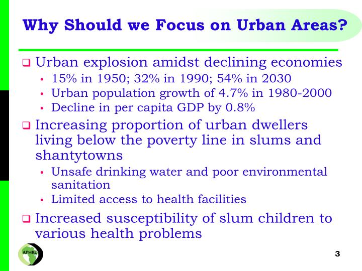 Why Should we Focus on Urban Areas?
