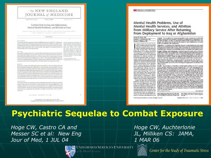 Psychiatric Sequelae to Combat Exposure