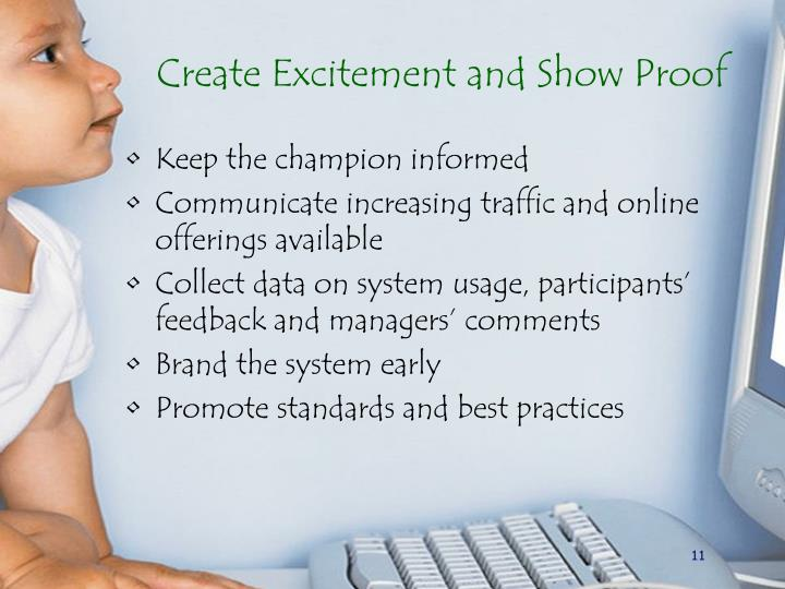 Create Excitement and Show Proof
