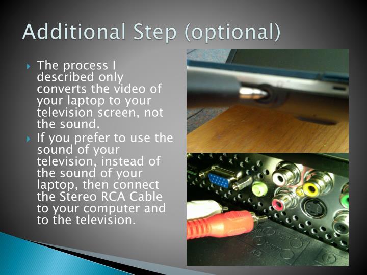Additional Step (optional)