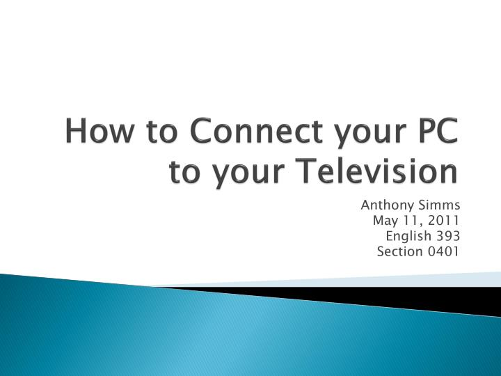 How to connect your pc to your television