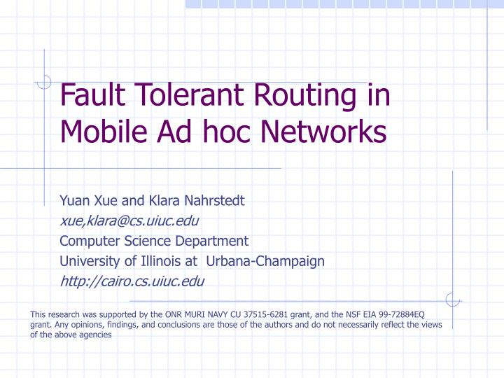Fault tolerant routing in mobile ad hoc networks