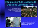 renforcement de capacit de d cisions optimales fff