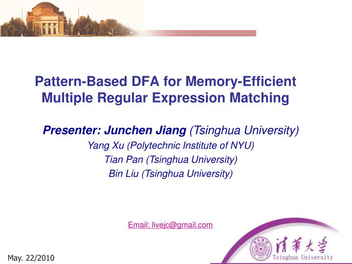 pattern based dfa for memory efficient multiple regular expression matching n.