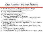 one aspect market factors