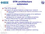 otn architecture extension