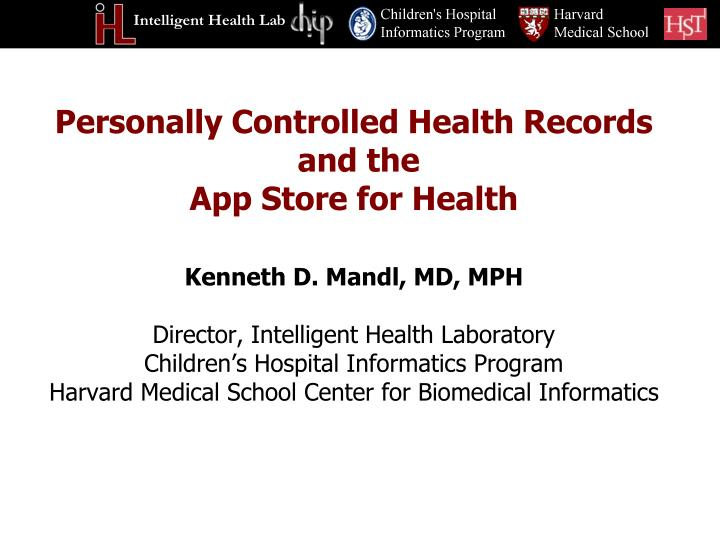 personally controlled health records and the app store for health n.