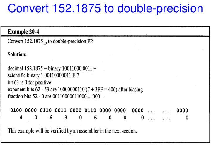 Convert 152.1875 to double-precision