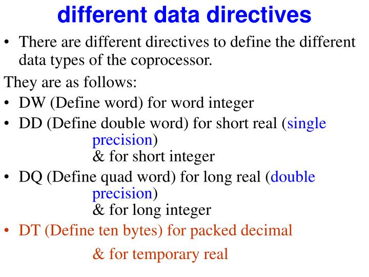 different data directives