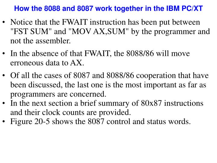 How the 8088 and 8087 work together in the IBM PC/XT