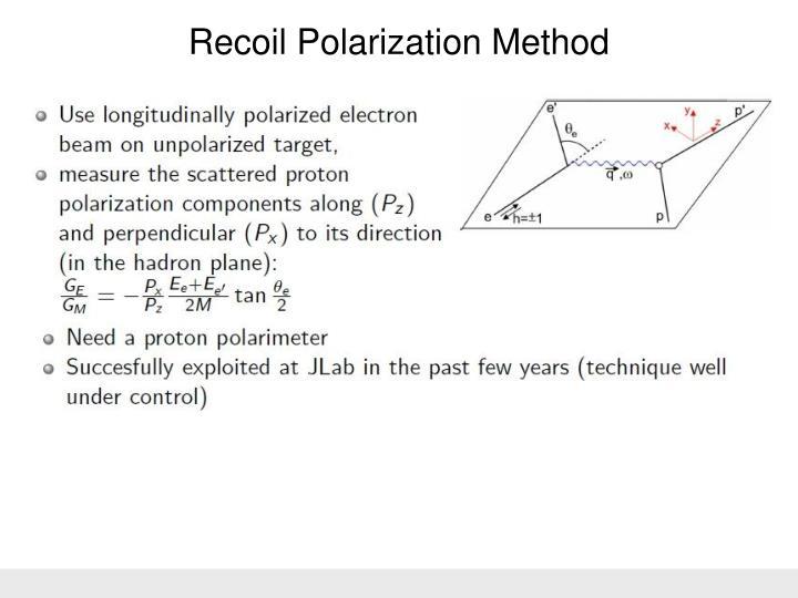 Recoil Polarization Method