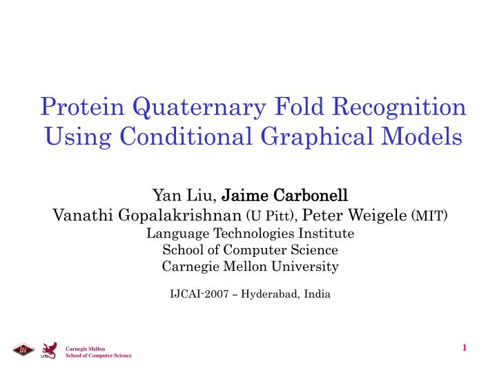 protein quaternary fold recognition using conditional graphical models n.