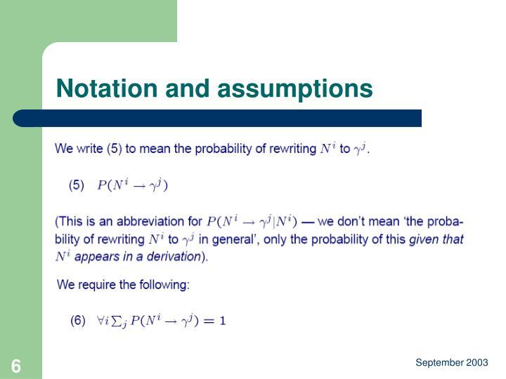 Notation and assumptions