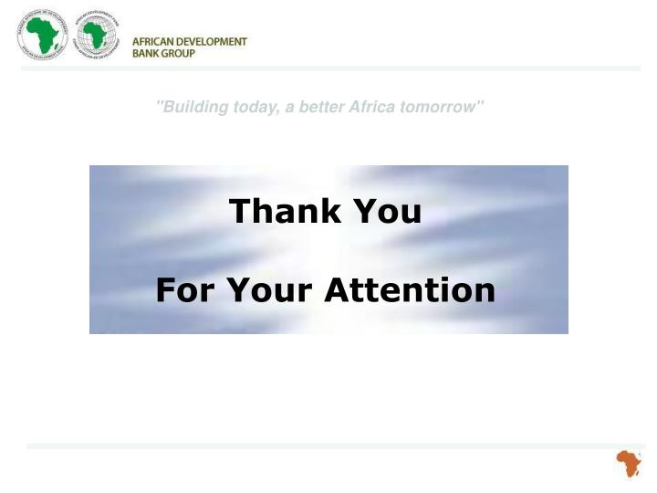 """""""Building today, a better Africa tomorrow"""""""