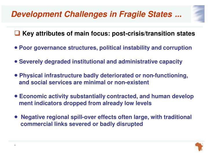 Development Challenges in Fragile States
