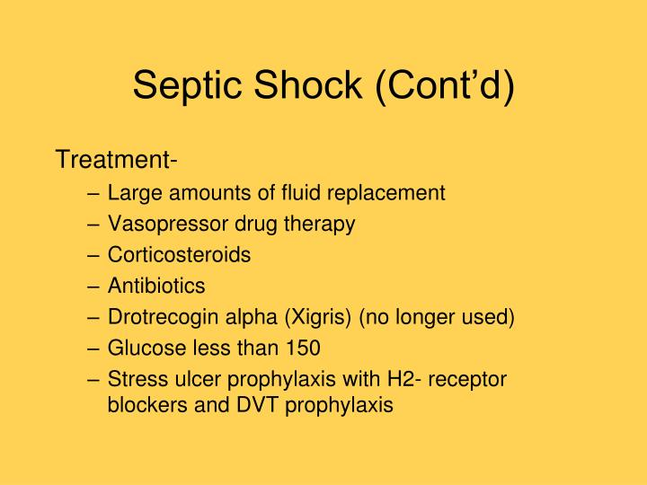 Septic Shock (Cont'd)