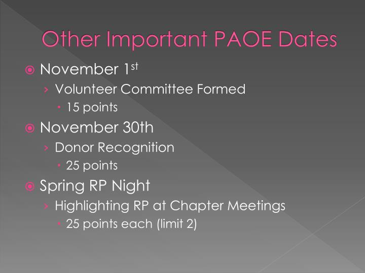 Other Important PAOE Dates