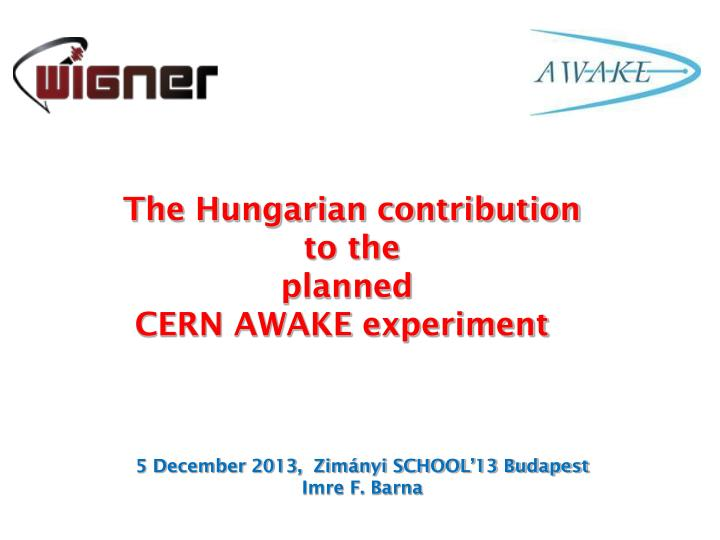 The Hungarian contribution