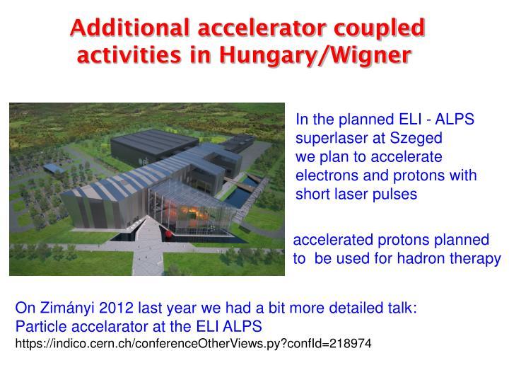 Additional accelerator coupled